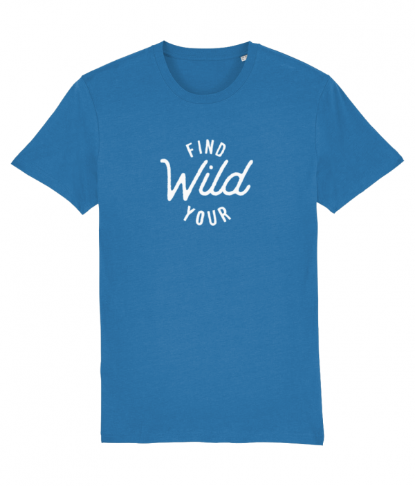 Adult find your wild tee